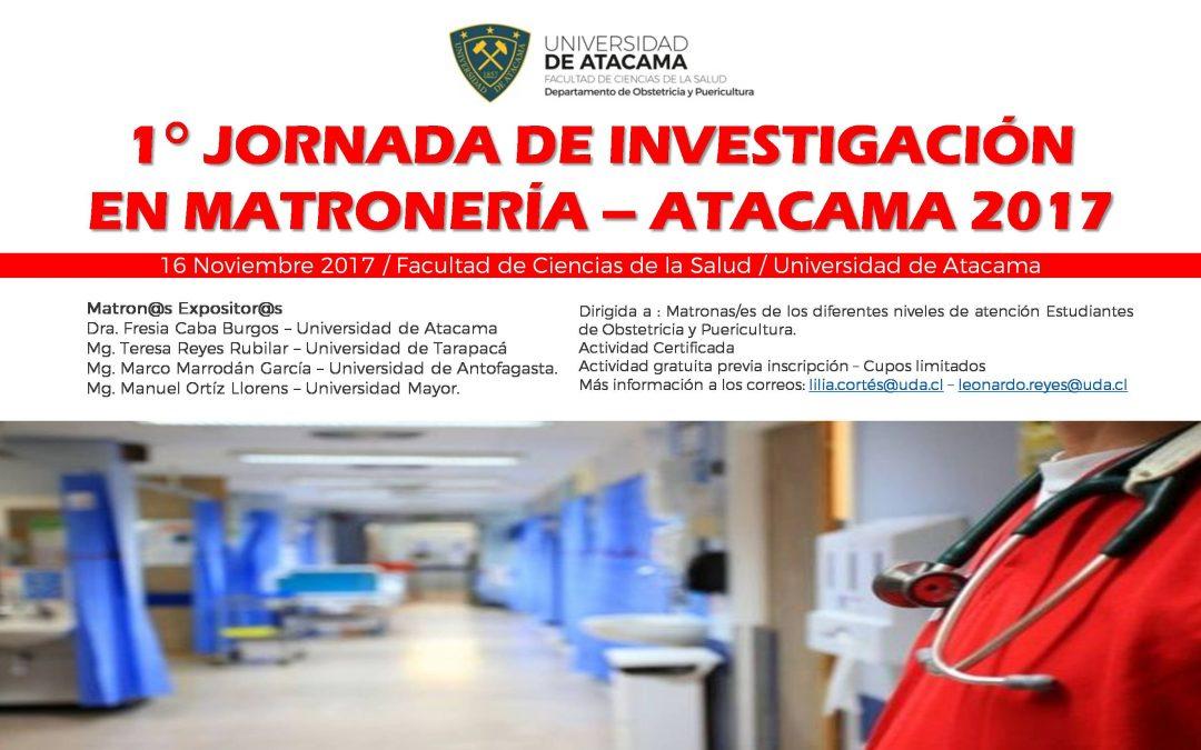 PRIMERA JORNADA DE INVESTIGACIÓN EN MATRONERíA ES DESARROLLADA CON ÉXITO EN NUESTRA FACULTAD