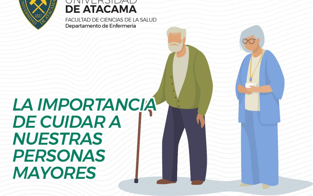La importancia de cuidar a nuestras personas mayores